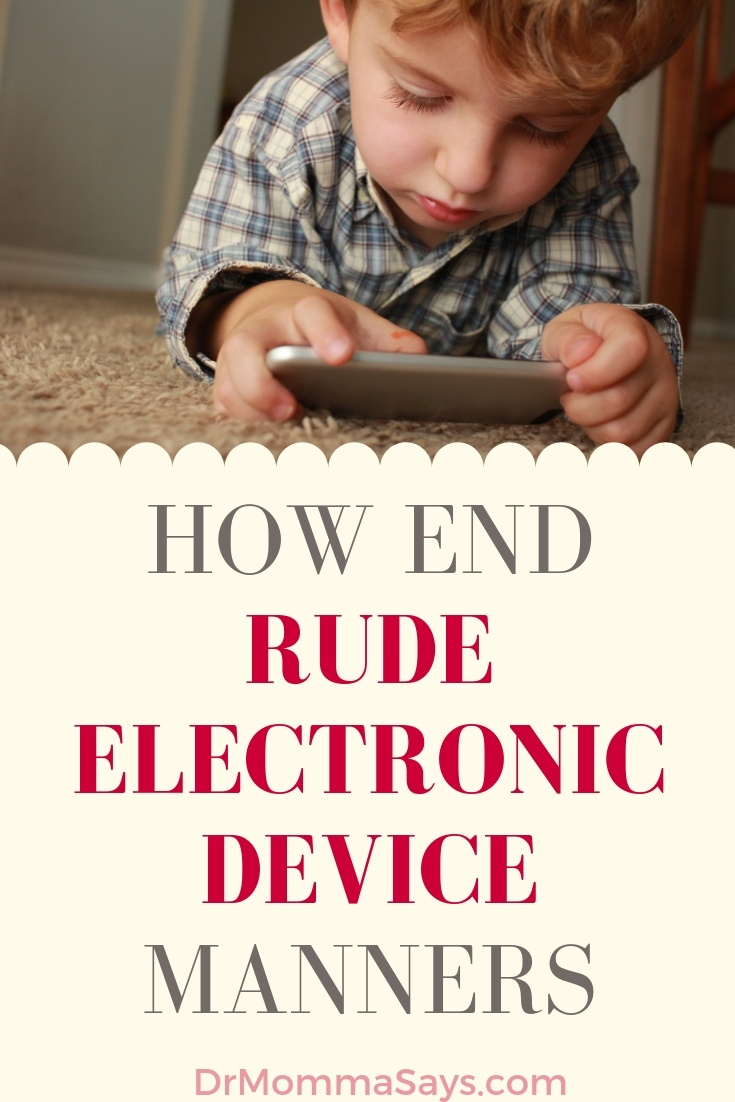 Dr. Burton discusses how parents need to work to end rude electronic device manners in kids by teaching them 5 important rules
