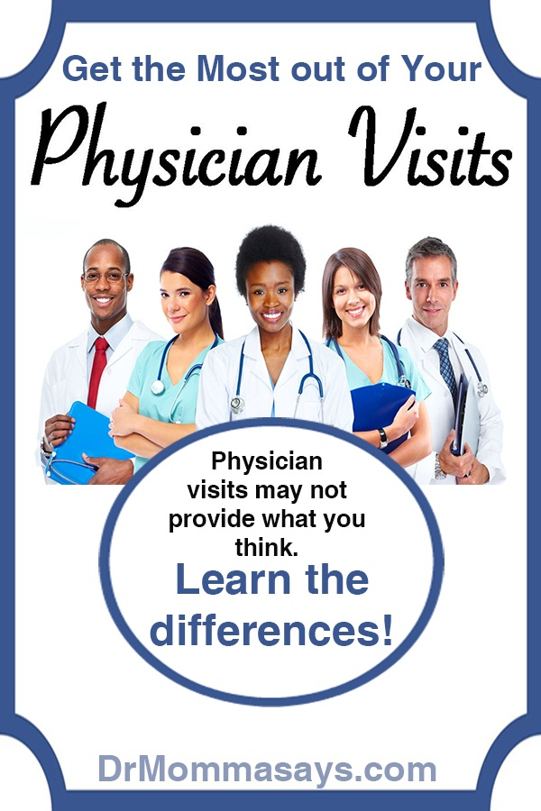 Dr. Momma discusses the importance of understanding four of the traditional types of physician visits as well as an increasingly common type.