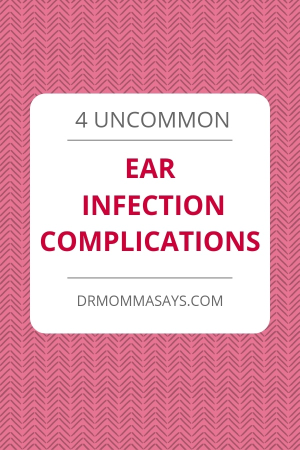Dr Momma continues her discussion about ear infections and details how improved symptoms may hide developing serious ear infection complications.