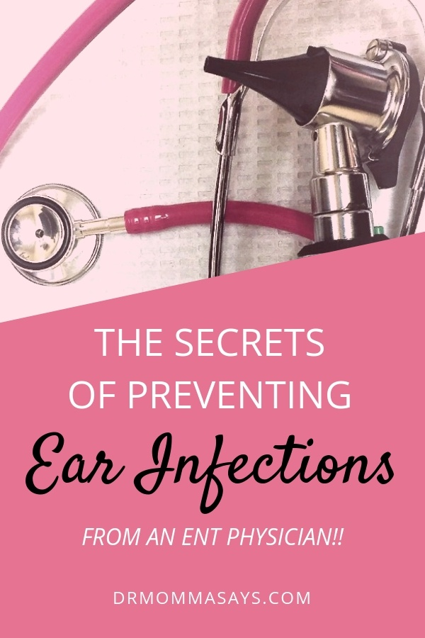 Dr. Momma continues her blog series about ear infections and this time addresses 8 practical tips parents may use to reduce ear infections in their kids.