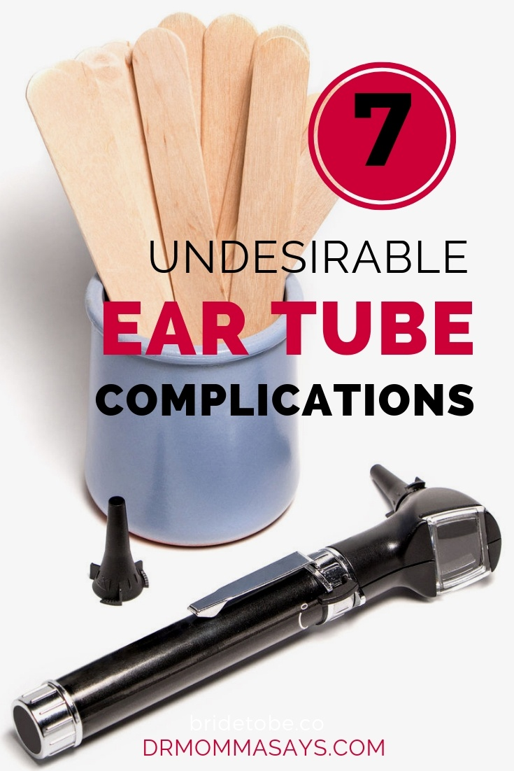 Dr. Burton presents her final installment of her blog series about ear tubes and highlights seven undesirable ear tube complications