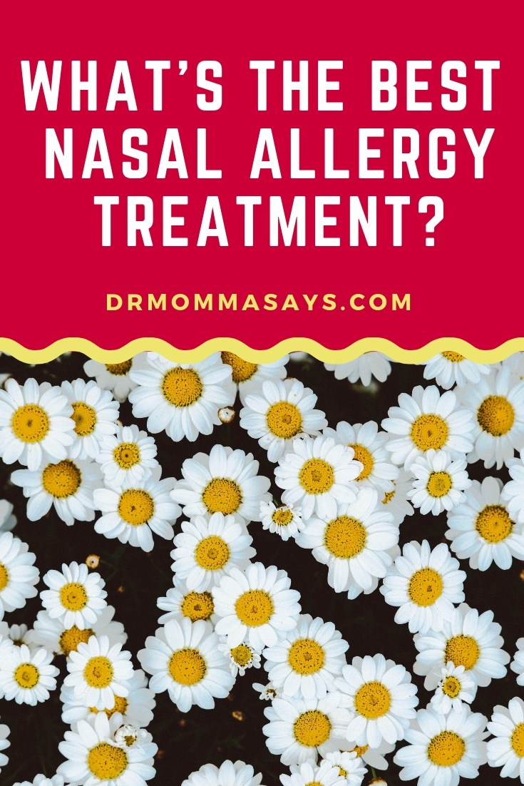 "Dr. Burton discusses ""hay fever"" management and then clearly highlights which nasal allergy treatment is the BEST and most recommended option."