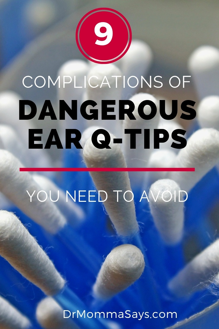 Dr. Burton discusses the importance of avoiding the use of dangerous ear QTips and highlights 9 important complications that can happen as a result of using them in the ear canal.