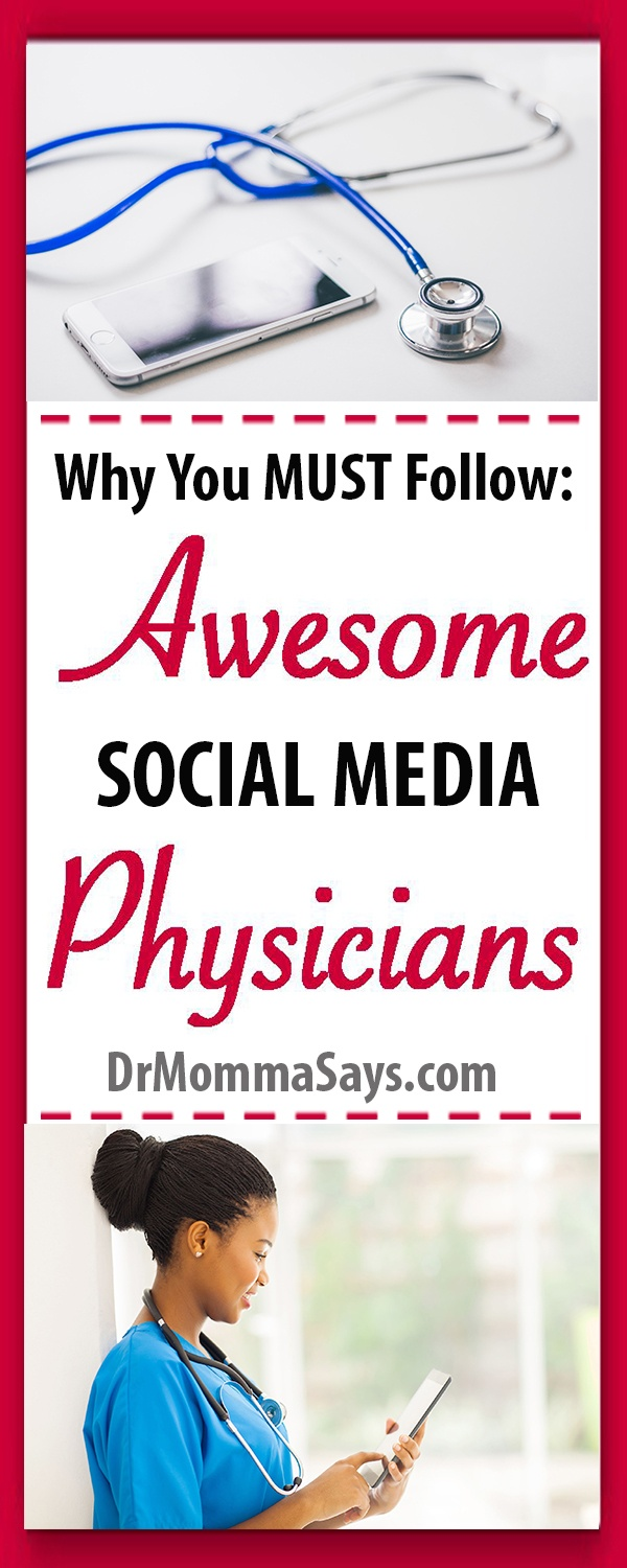 Dr. Momma shares the main reasons why everyone should follow some social media physicians and provides an extensive list of physicians to connect with.
