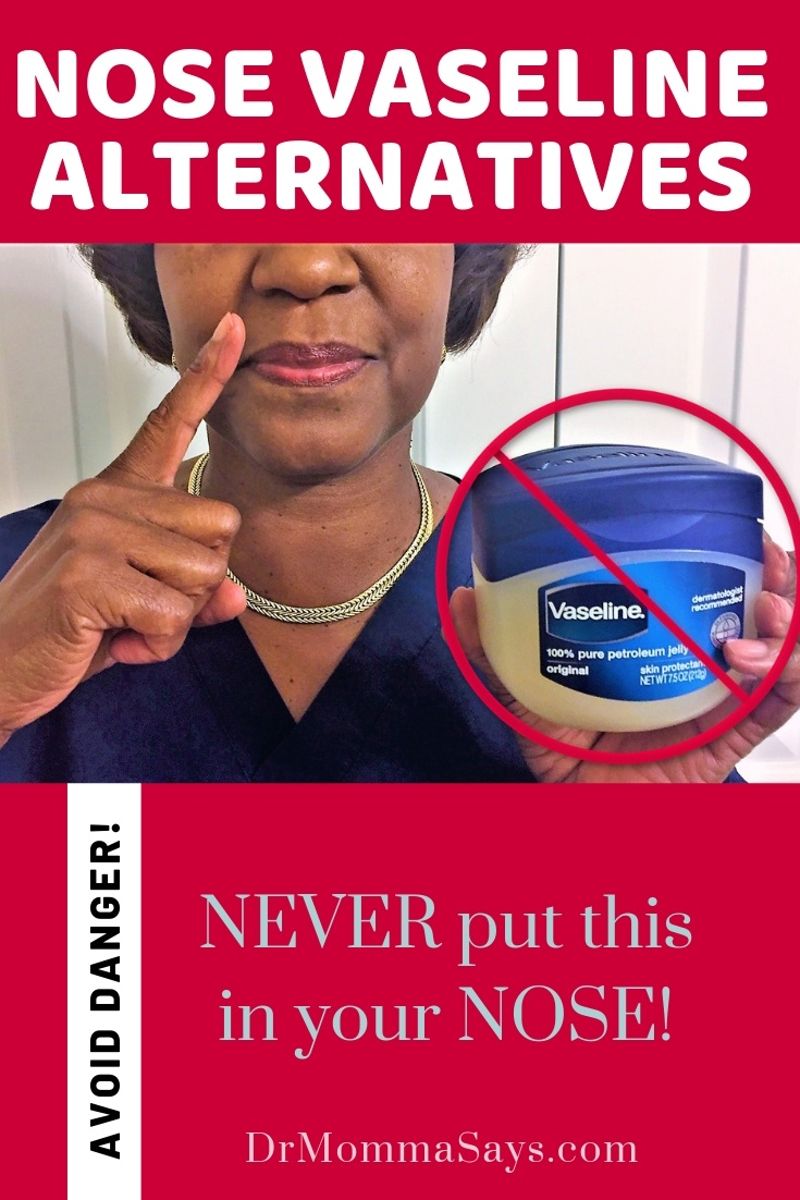 Dr. Burton describes the dangers of frequent use of nose vaseline as a treatment for dry noses or nosebleeds and she shares the best alternative to use.