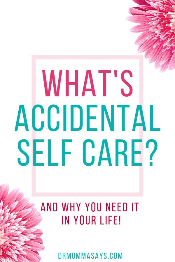Dr. Burton shares how accidental self care allowed her to not only survive but also thrive during stressful times. Learn how it can help you too.